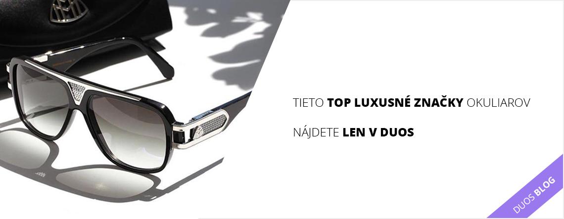 2d4f30803 Tieto top luxusné značky okuliarov nájdete len v DUOS-e